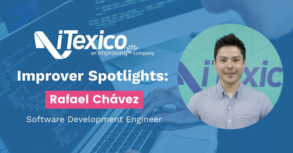 improver-spotlights-rafa-chavez