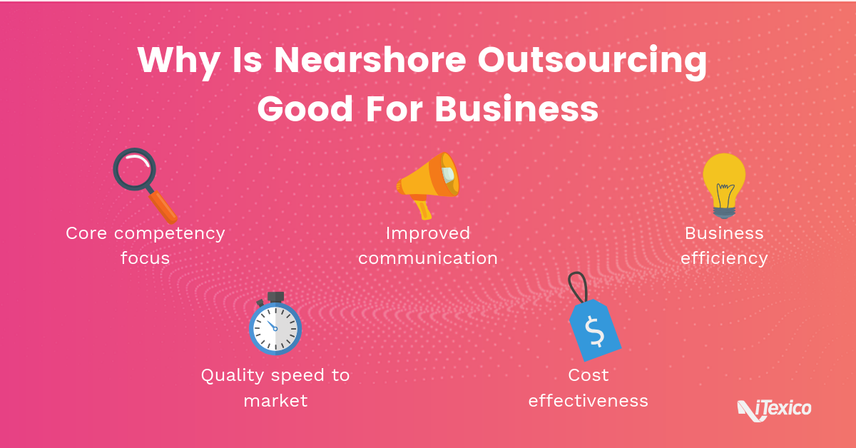 Why Is Nearshore Outsourcing Good For Business