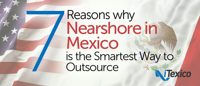 7 reasons nearshore mexico mobile