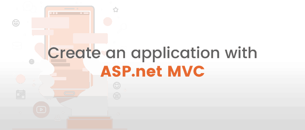 Create an application with ASP.net MVC