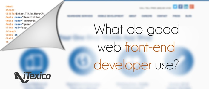 What front-end developers use