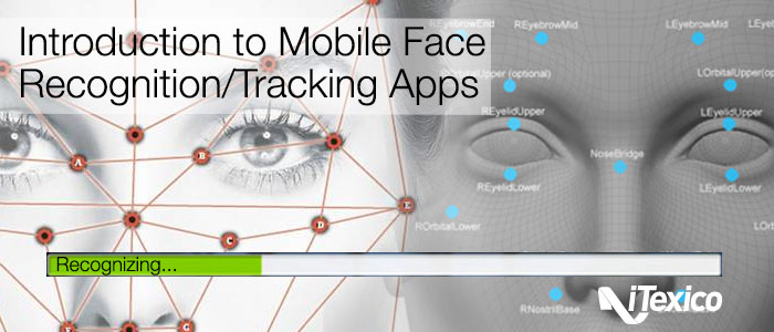 iTexico Mobile Apps Face Recognition