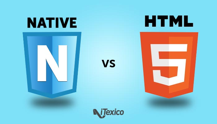 native mobile development vs html5