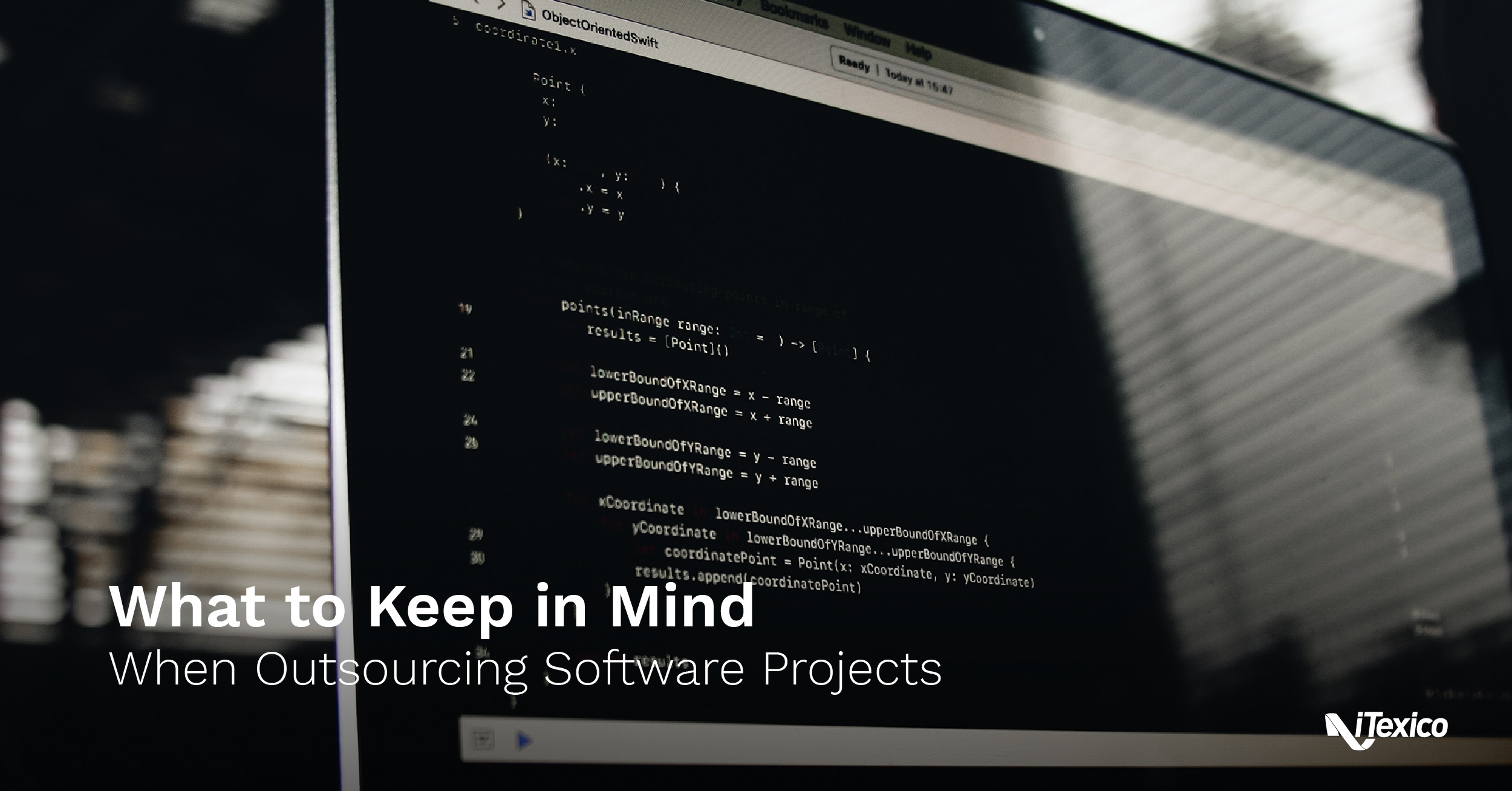 What to Keep in Mind When Outsourcing Software Projects